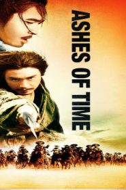 Ashes of Time Asian Drama Movie Watch Online