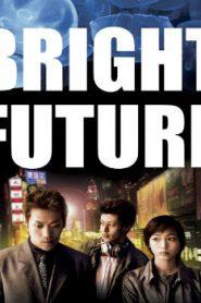 Bright Future Asian Drama Movie Watch Online