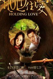 Holding Love Asian Drama Movie Watch Online