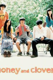 Honey and Clover Asian Drama Movie Watch Online