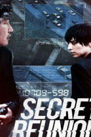 Secret Reunion Asian Drama Movie Watch Online