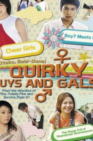 Quirky Guys and Gals Asian Drama Movie Watch Online