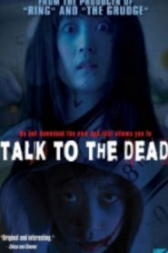 Talk to the Dead Asian Drama Movie Watch Online