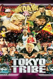 Tokyo Tribe Asian Drama Movie Watch Online