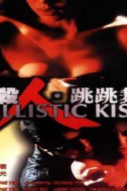 Ballistic Kiss Asian Drama Movie Watch Online