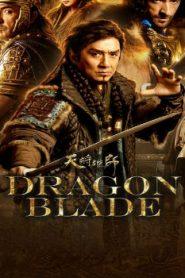 Dragon Blade Asian Drama Movie Watch Online