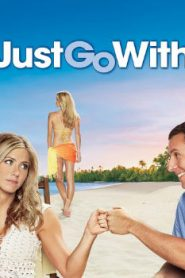 Just Go with It Asian Drama Movie Watch Online