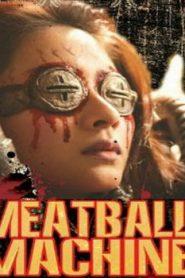 Meatball Machine Asian Drama Movie Watch Online