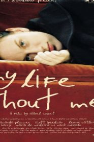 My Life Without Me Asian Drama Movie Watch Online