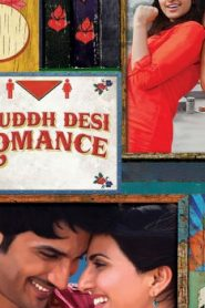 Shuddh Desi Romance Asian Drama Movie Watch Online