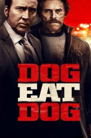 Dog Eat Dog Asian Drama Movie Watch Online