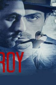 Roy Asian Drama Movie Watch Online