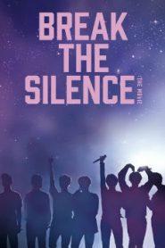 Break the Silence: The Movie Asian Drama Movie Watch Online