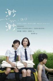 Miao Miao Asian Drama Movie Watch Online