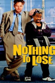 Nothing to Lose Asian Drama Movie Watch Online