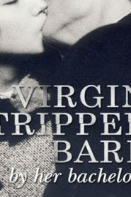 Virgin Stripped Bare by Her Bachelors Asian Drama Movie Watch Online
