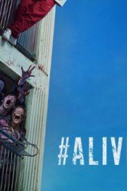 #Alive Asian Drama Movie Watch Online