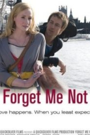 Forget Me Not Asian Drama Movie Watch Online