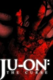 Ju-on: The Curse Asian Drama Movie Watch Online