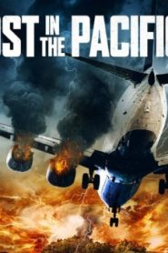Lost in the Pacific Asian Drama Movie Watch Online