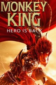 Monkey King: Hero Is Back Asian Drama Movie Watch Online