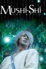 Mushi-Shi: The Movie Asian Drama Movie Watch Online