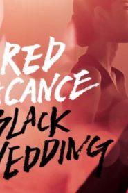 Red Vacance Black Wedding Asian Drama Movie Watch Online