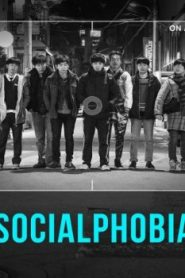 Socialphobia Asian Drama Movie Watch Online