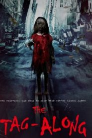 The Tag-Along Asian Drama Movie Watch Online