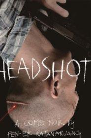 Headshot Asian Drama Movie Watch Online