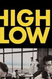 High and Low Asian Drama Movie Watch Online