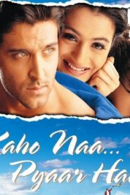 Kaho Naa… Pyaar Hai Asian Drama Movie Watch Online