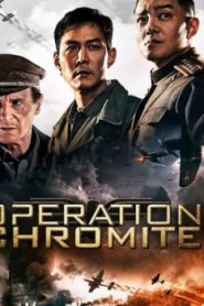 Operation Chromite Asian Drama Movie Watch Online
