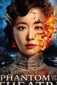 Phantom of the Theatre Asian Drama Movie Watch Online