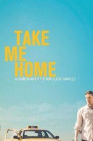 Take Me Home Asian Drama Movie Watch Online