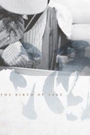 The Birth of Saké Asian Drama Movie Watch Online