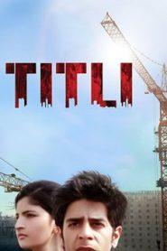 Titli Asian Drama Movie Watch Online