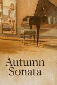 Autumn Sonata Asian Drama Movie Watch Online