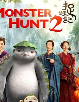Monster Hunt 2 Asian Drama Movie Watch Online