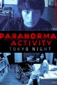 Paranormal Activity: Tokyo Night Asian Drama Movie Watch Online